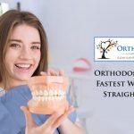 Orthodontics The Fastest Way to Get Straight Teeth