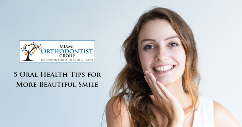 5 Oral Health Tips for More Beautiful Smile