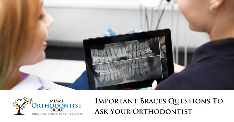 Important Braces Questions to Ask Your Orthodontist
