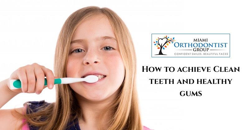 How to achieve Clean teeth and healthy gums
