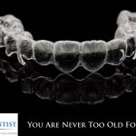 You are Never Too Old For Invisalign!