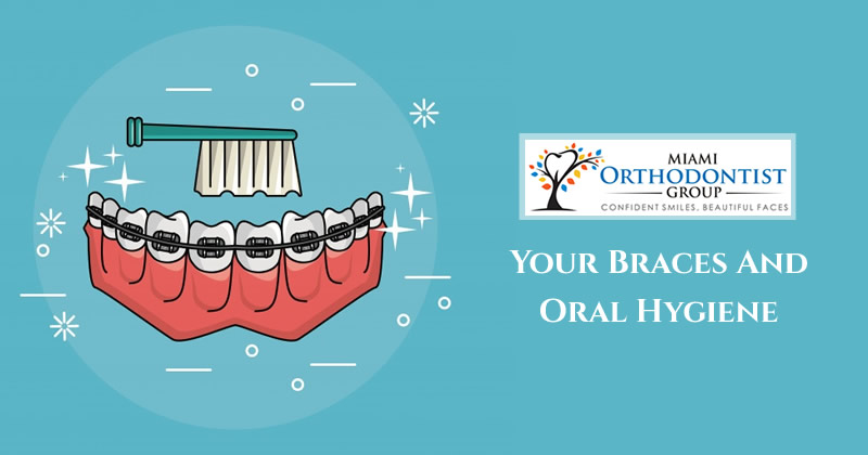 Your Braces And Oral Hygiene