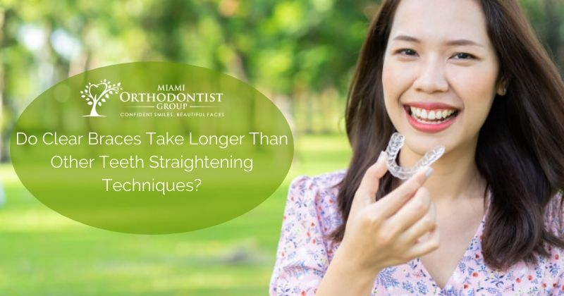 Do Clear Braces Take Longer Than Other Teeth Straightening Techniques